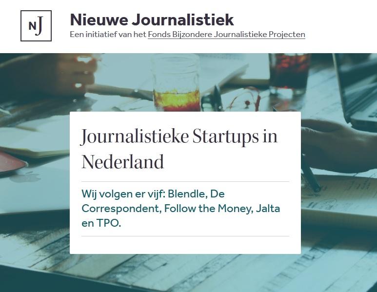 Nieuwejournalistiek.nl ThePostOnline Blendle De Correspondent Follow the Money Jalta